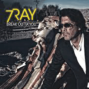 7Ray - Break Outta You - Von Hollywood nach Graz